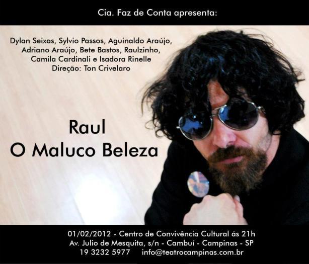 Raul, O Maluco Beleza.
