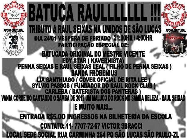 24 de janeiro - BATUCA RAUL! Quadra Unidos de São Lucas