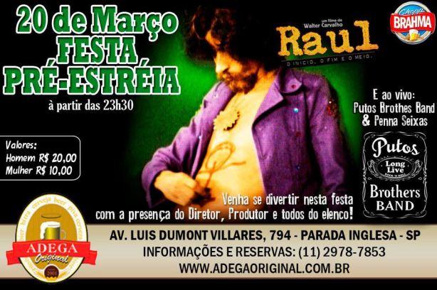 """Festa de lançamento do documentário """"Raul - O início, o fim e o meio"""" no Adega Original, hoje, 20 de março de 2012."""