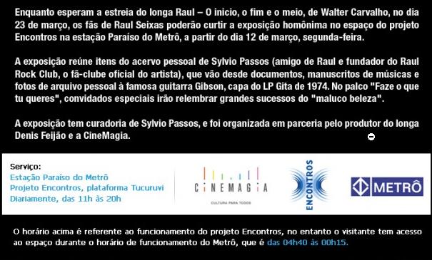 Expo Raul - O início, o fim e o meio - Última semana.
