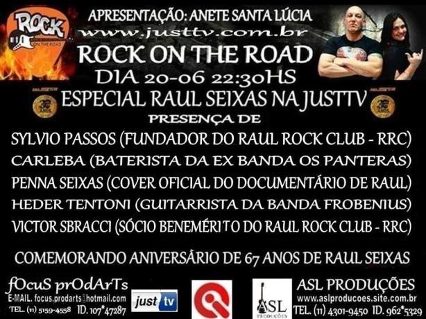 Raul Seixas homenageado hoje na JustTV - Clique na imagem para assistir.