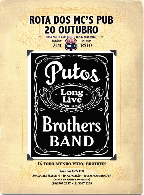 """20/10 Sábado - ROTA DOS MC'S PUB, em Sousas/Campinas. Show """"Tá Todo Mundo Puto, BRother!"""""""