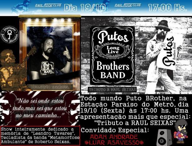 Sylvio Passos & Putos BRothers Band dedicam show gratuito à Leandro Tavares