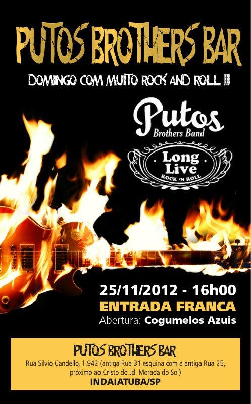 Putos BRothers Band apresentação gratuita em 25 de novembro no Putos Brothers Bar - Indaiatuba/SP