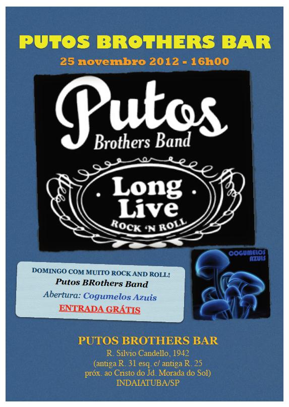Putos BRothers Band em show gratuito no próximo domingo.