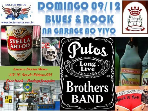 Sylvio Passos & Putos BRothers  Band numa domingueira com blues & rock and roll autoral em Campinas/SP no próximo domingo.