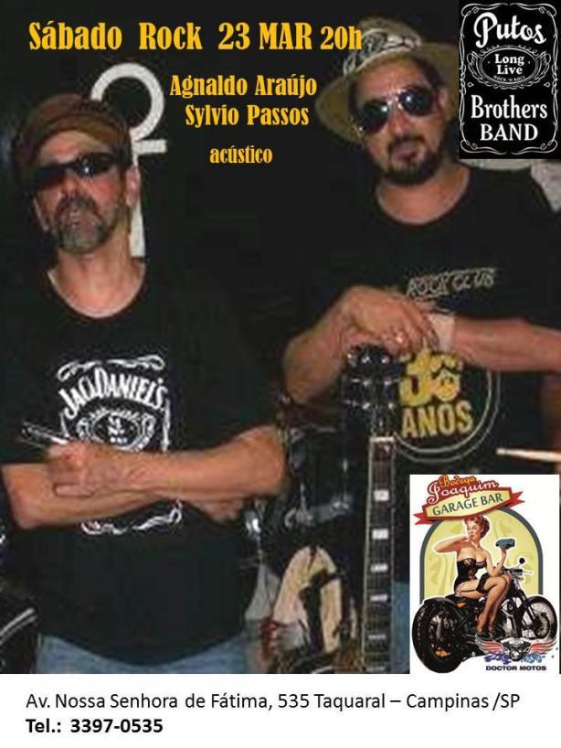 Os Putos BRothers, Sylvio Passos e Agnaldo Araújo, em apresentação acústica no próximo sábado, 23 de março, em Campinas/SP.