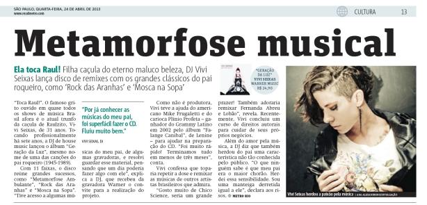 Vivi Seixas em destaque na edição de São Paulo do Jorrnal Metro de hoje. Clique na imagem para conferir o artigo.