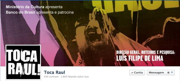 """Curta a página oficial do """"Festival Toca Raul!"""" no Facebook clicando na imagem acima."""
