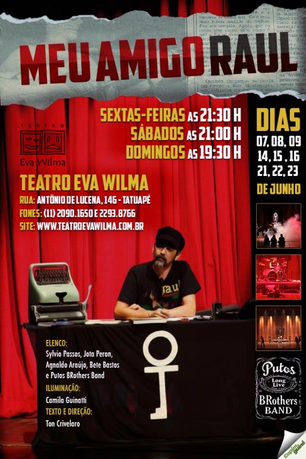 """Musical """"MEU AMIGO RAUL"""" estréia em São Paulo."""